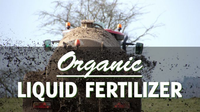 How to make organic liquid fertilizer